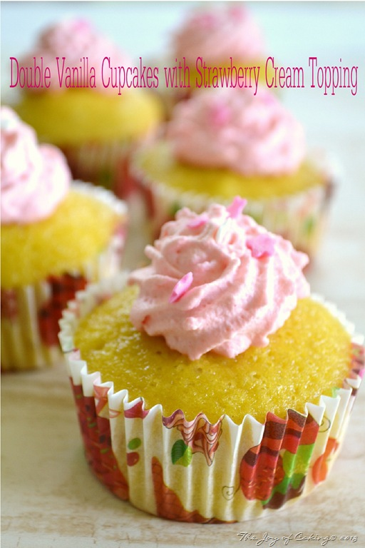 Double Vanilla Cupcakes with Strawberry Cream Topping | THE JOY OF ...